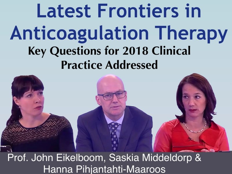 Online learning: LATEST FRONTIERS IN ANTICOAGULATION THERAPY