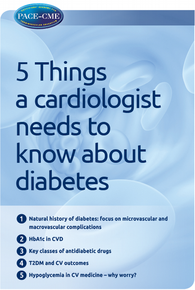 PACE Special: 5 Things a cardiologist should know about diabetes