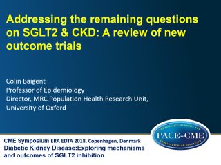 This lecture by prof. Colin Baigent part of a CME accredited symposium: Diabetic Kidney Disease: Exploring mechanisms and outcomes of SGLT2 inhibition held at ERA-EDTA 2018 in Copenhagen