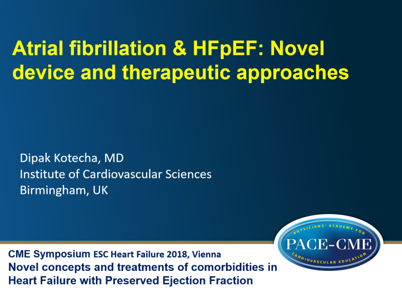 Slides: Atrial fibrillation & HFpEF: Novel device and therapeutic approaches