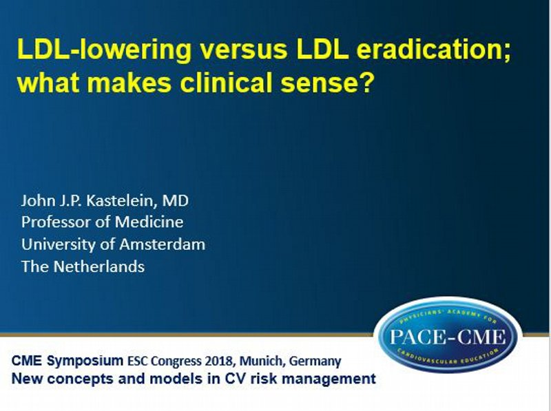 Slides: LDL-lowering versus LDL eradication; what makes clinical sense?