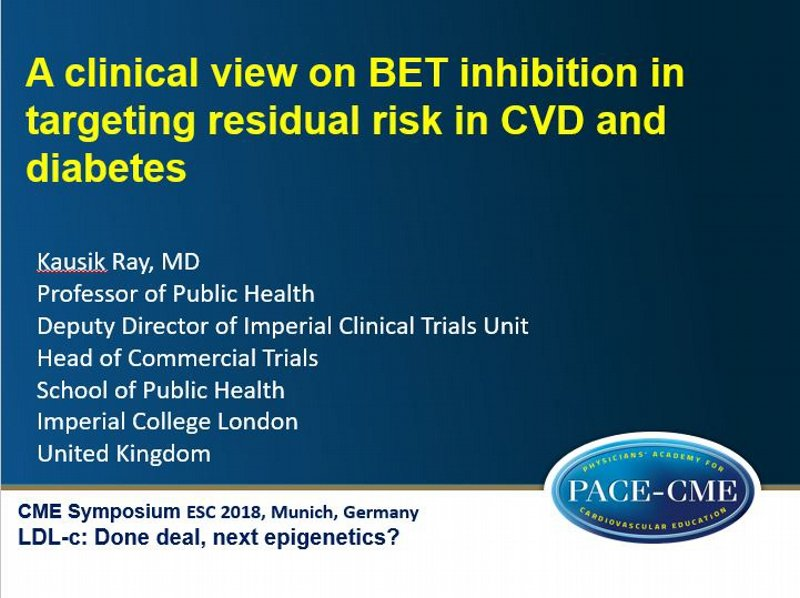 Slides: A clinical view on BET inhibition in targeting residual risk in CVD and diabetes