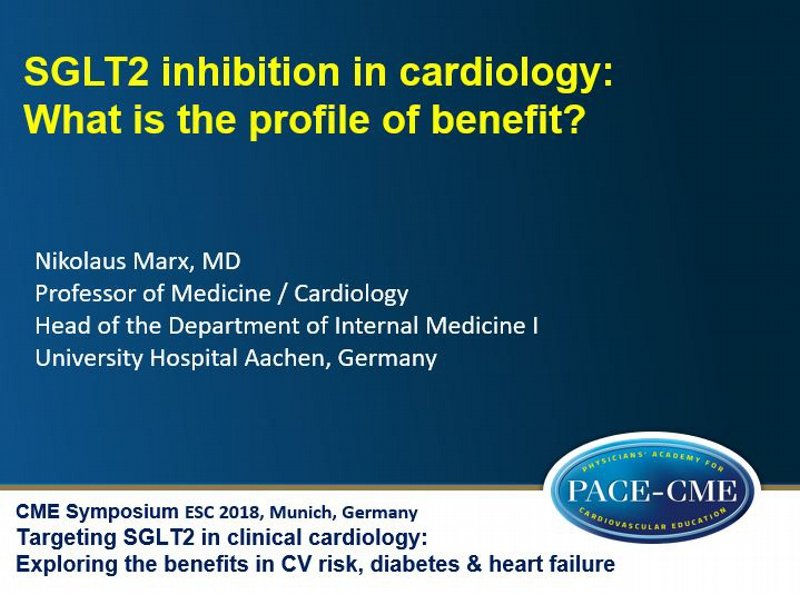 Slides: SGLT2 inhibition in cardiology: What is the profile of benefit?