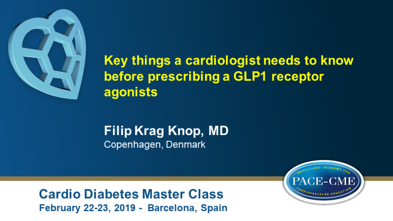 Slides: Key things a cardiologist needs to know before prescribing a GLP1 receptor agonists (10