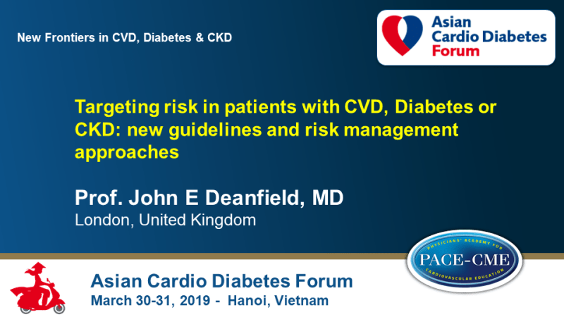Slides: Targeting risk in patients with CVD, Diabetes or CKD: new guidelines and risk management approaches