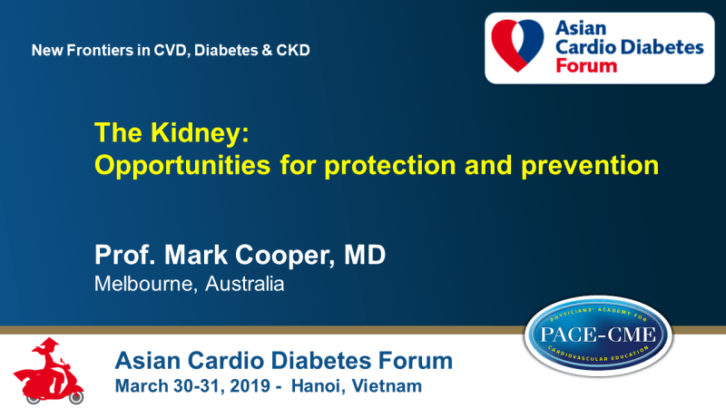 Slides: The Kidney: Opportunities for protection and prevention