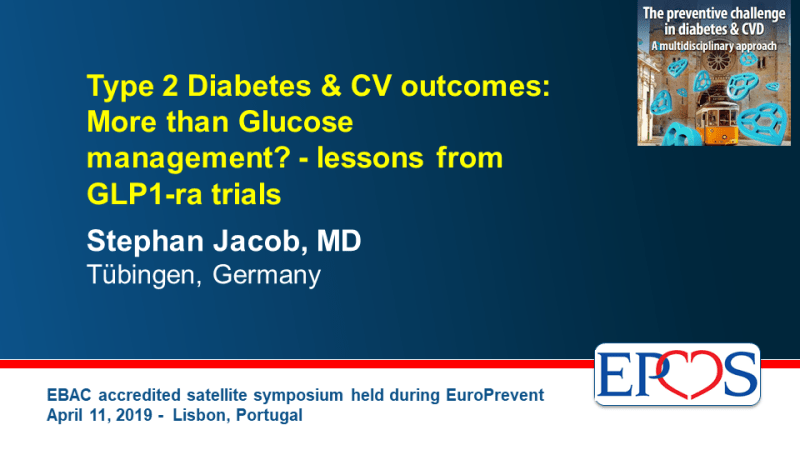 Slides: Type 2 Diabetes & CV outcomes: More than Glucose management? - lessons from GLP1-ra trials