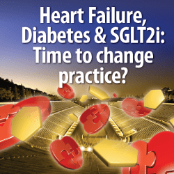 Heart Failure, diabetes & SGLT2i: Time to change practice?