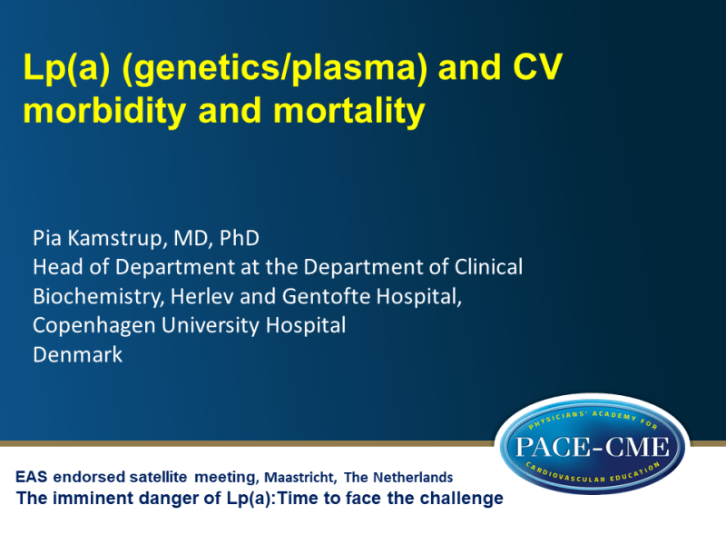 Slides | Lp(a) (genetics/plasma) and CV morbidity and mortality