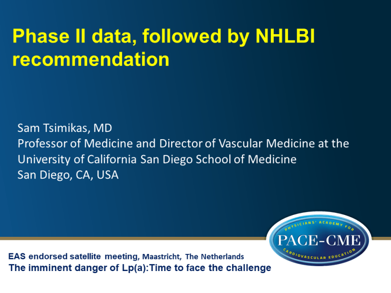 Slides | Phase II data, followed by NHLBI recommendation