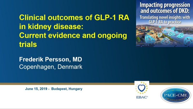 Slides: Clinical outcomes of GLP-1 RA in kidney disease: Current evidence and ongoing trials