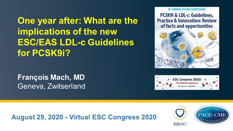 Slides: One year after: What are the implications of the new ESC/EAS LDL-c Guidelines for PCSK9i?