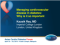 Managing CV Risk in Diabetes Prof Ray.pdf (3,6MB)